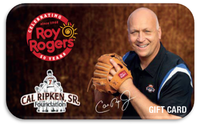 Limited Edition Cal Ripken, Jr. Gift Card at Roy Rogers Restaurants