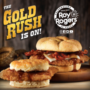 Roy Rogers® Gold Rush Chicken Sandwich® and Gold Rush Chicken Biscuit